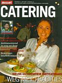 Misset Catering, Juli 08