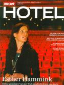 Misset Hotel, April 09