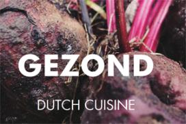 Vijf uitgangspunten voor Dutch Cuisine
